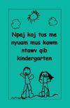 Preparing Your Child for Kindergarten (Hmong)